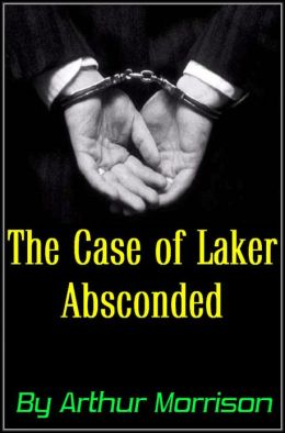 The Case of Laker Absconded