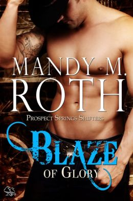 Blaze of Glory (Prospect Springs Shifters)