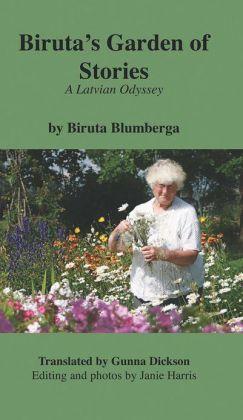 Biruta's Garden of Stories: A Latvian Odyssey