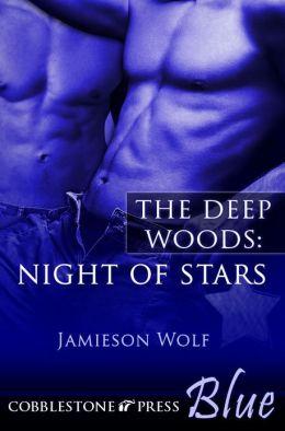 Night of Stars [The Deep Woods