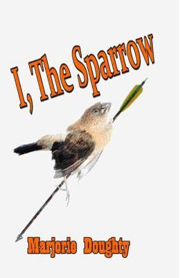 I, the Sparrow