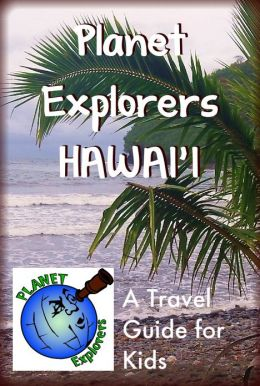 Planet Explorers Hawaii