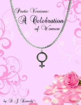 Poetic Versions: A Celebration of Women