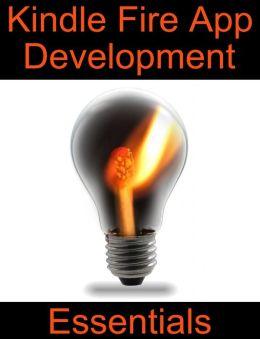 Kindle Fire App Development Essentials