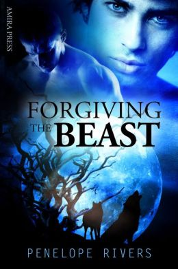 Forgiving the Beast [Gay Erotic Shifter Romance