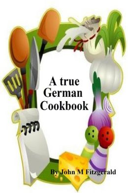 A true German Cookbook
