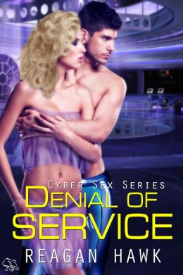 Denial of Service (Cyber Sex Series)