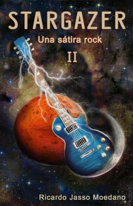 STARGAZER #2 (Una sátira rock)