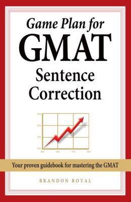 Game Plan for GMAT Sentence Correction