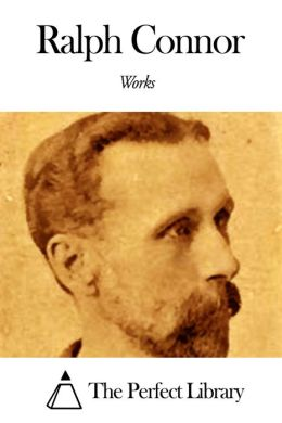 Works of Ralph Connor