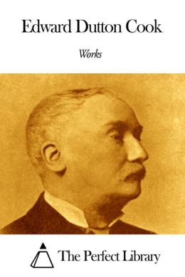 Works of Edward Dutton Cook