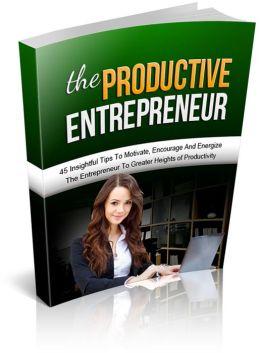 The Productive Entrepreneur: