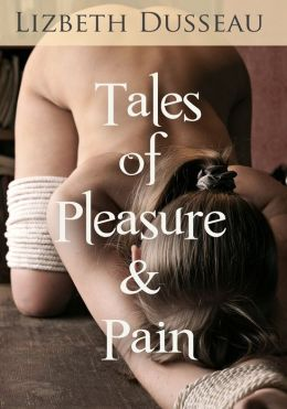 Tales of Pleasure & Pain