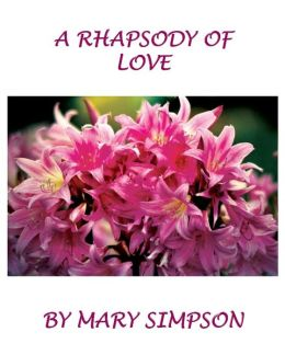 A Rhapsody of Love