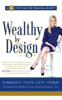 Wealthy by Design: A 5-Step Plan for Financial Security