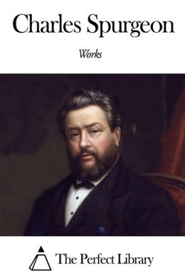 Works of Charles Spurgeon