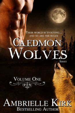 Caedmon Wolves (3-Book Bundle) Volume I