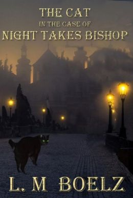 The Cat in the Case of Night Takes Bishop