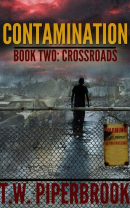 Contamination Book Two: Crossroads