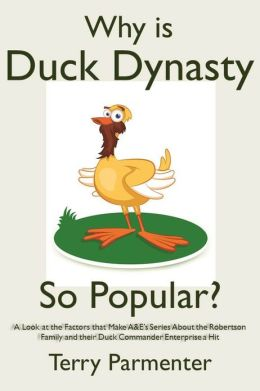 Why is Duck Dynasty So Popular?: A Look at the Factors that Make A&E