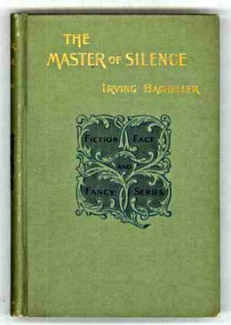 THE MASTER OF SILENCE - A ROMANCE