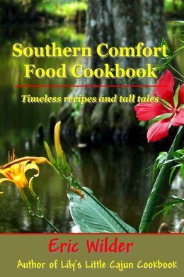Southern Comfort Food Cookbook