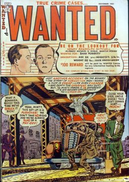 Wanted Comics Number 43 Crime Comic Book