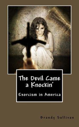 The Devil Came a Knockin'