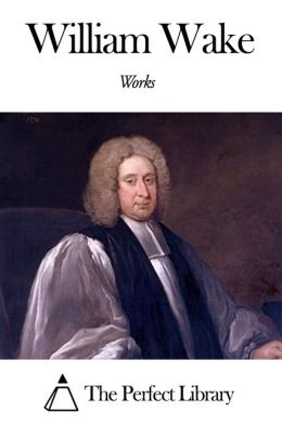 Works of William Wake