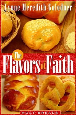 The Flavors of Faith: Holy Breads