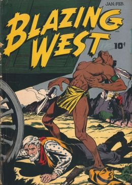 Blazing West Number 3 Western Comic Book