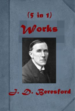 J. D. Beresford Complete Works- The Wonder H. G. Wells The Psychical Researcher's Tale - The Sceptical Poltergeist From