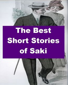 The Best Short Stories of Saki