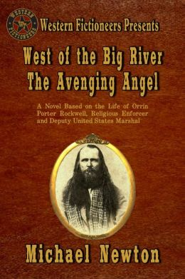West of the Big River: The Avenging Angel