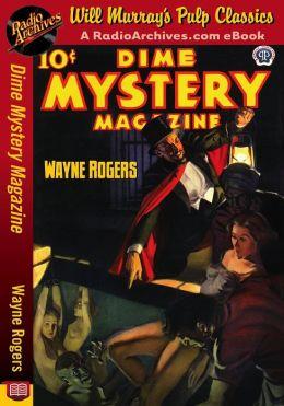 Dime Mystery Magazine Wayne Rogers