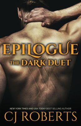 Epilogue: The Dark Duet