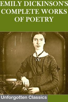EMILY DICKINSON'S COMPLETE WORKS OF POETRY