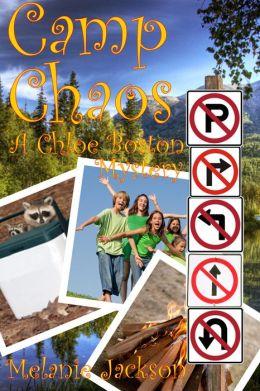 Camp Chaos (A Chloe Boston Mystery Book 19)