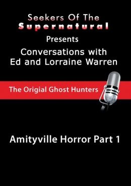 Amityville Part 1 with Ed and Lorraine Warren