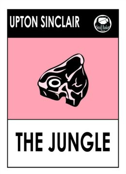 an analysis of the book the jungle by upton sinclair jr What is the best summary of this reading passage jurgis went to night school to learn to read and speak english in the book, the jungle, by upton sinclair, jr.