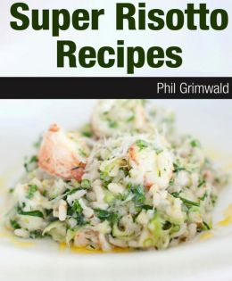 Super Risotto Recipes