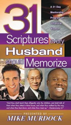 31 Scriptures Every Husband Should Memorize