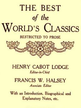 The Best of the World's Classics, Volumes VII-VIII