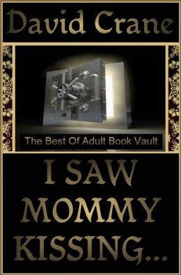 I Saw Mommy Kissing...