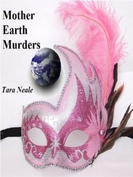 Mother Earth Murders (Female Serial Killers, #1)