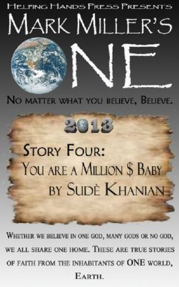 Mark Miller's One 2013 - Volume 4 - You Are A Million $ Baby