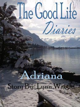The Good Life Diaries 3