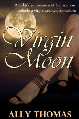 Virgin Moon (A Werewolf/Vampire Serial Romance, Episode #1)