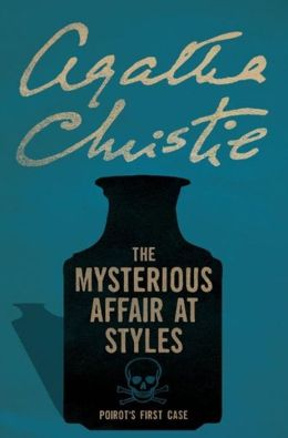 The Mysterious Affair at Styles Hercule Poirot #1