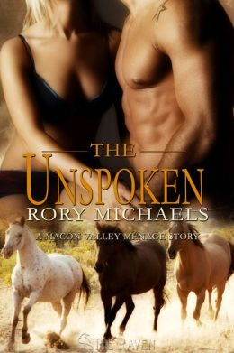 The Unspoken: A Macon Valley Menage Story